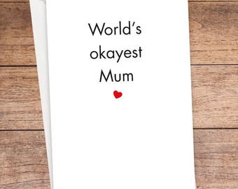 World's Okayest Mum Card
