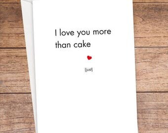 I Love You More Than Cake Card