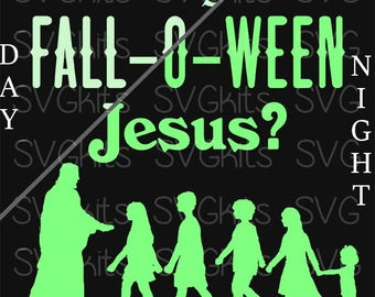 Digital INSTANT Download Are You Fall-O-Ween Jesus SVG Cut File Kids Adults Trunk or Treat Cricut & Silhouette for Vinyl and  HTV Christian