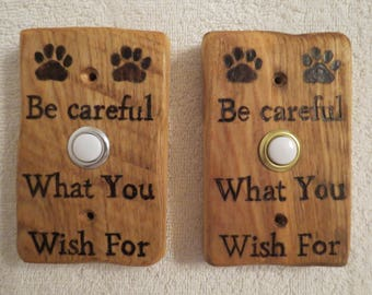 Be Careful What You Wish For Hand Crafted Pyrographic Door Bell Made to Order by Shannon Ivins Pigatopia