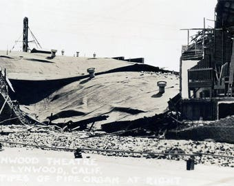 vintage photo 1933 Lynwood Theater in Lynwood CA AFter the Earthquake Pipe Organ