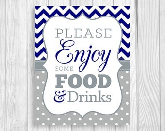 Please Enjoy Some Food and Drinks 8x10 Printable Baby Shower Sign in Navy Blue Chevron and Gray Polka Dots - Boy's Baby Shower, Sprinkle