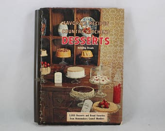 Vintage 1967 Favorite Recipes from Country Kitchens Desserts Including Breads Cookbook