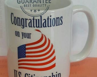 Congratulations on your us citizenship  coffee mug cup