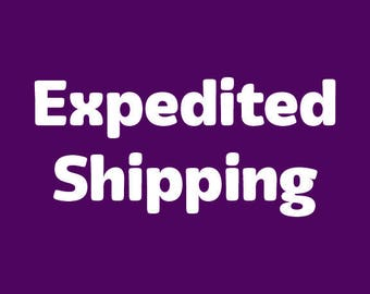 Expedited processing and shipping