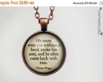 ON SALE - Victor Hugo (Book) Quote jewelry. Necklace, Pendant or Keychain Key Ring. Perfect Gift Present. Glass dome metal charm by HomeStud