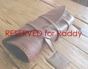 xxx Reserved for Raddy  xxx Hand Stitched Simple Leather Pouch & Pen Cases