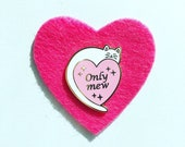 Only Mew - My One and Only you cat enamel pin, white Cat pin , cute cat pin, music lover pin, heart pin, lapel pin badge, by HibouDesigns