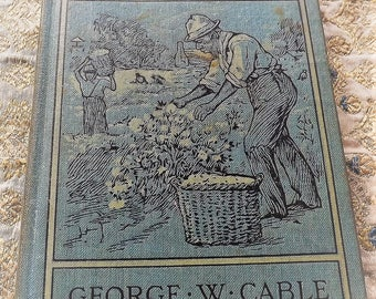 BONAVENTURE A Tale of Louisiana by George W. Cable 1901 collectible