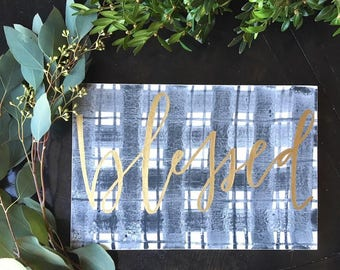 READY to SHIP Blessed Wooden Sign