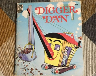 Vintage 1953 Digger Dan Childrens Book