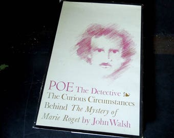 Vintage Book Edgar Allan Poe - Poe The Detective The Curious Circumstances  Behind The Mystery of Marie Roget 1968