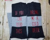READY to ship Premade Pre-made Mens If you can read this bring me a cold beer Socks Perfect Christmas Gift for Hard to buy for man