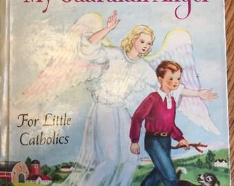 Vintage 1950's My Guardian Angel Book