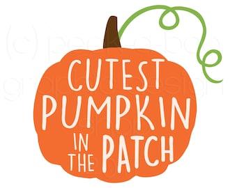Cutest Pumpkin in the Patch SVG Cut File   Silhouette Cut File   Cricut Cut File   SVG Cut File   Commercial Use SVG