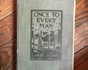 Vintage 1914 Once to Every Man Larry Evans Book
