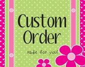 Custom Order for Sheryl