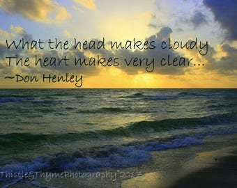 Beach Sunset with Don Henley quote - 5x7 photographic art print