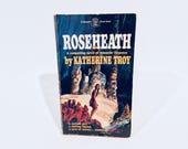 Vintage Gothic Romance Book Roseheath by Katherine Troy 1970 Paperback