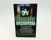 Vintage Non-Fiction Book Ghostly Encounters by Frances Kermeen Paperback