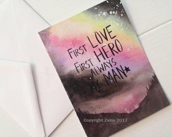 Husband Boyfriend Birthday Card, Art Print, Watercolor, Pine Tree, Quotes, First Love, First Hero, Always My Man, Mountains, Mens Quote