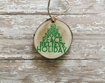 handmade wood slice ornament, tree ornament, wood ornament, rustic ornament, tree with words, Christmas ornament, personalized gift, gift