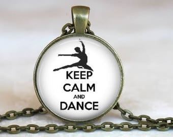 Keep Calm and Dance..Inspirational Words..Glass Pendant, Necklace or Key Ring