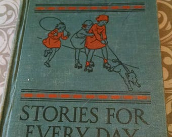 Vintage Childrens book Stories for Every Day -a second reader 1933