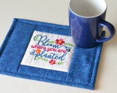 "Gardener Gift Mug Rug, ""Bloom where you are planted"""