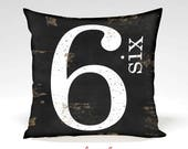 Farmhouse Number 6 Decorative Pillow -Home Decor -Full Inserted Pillow or Cover Only -Black White Distressed