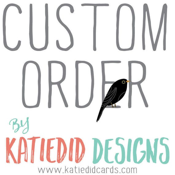 Custom order for Chrissy - Extras and printing