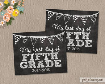 First & Last Day of 5th Grade Chalkboard Printable Sign - Printable First Day of Elementary School Sign - INSTANT DOWNLOAD - 500