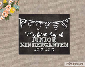 First Day of Junior Kindergarten Chalkboard Printable Sign - 8 x 10 Printable First Day of School Sign - INSTANT DOWNLOAD - 500