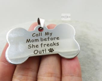 Bulksale-10 PCS Call my Mom before she freaks out Nice polished stainless   dog tag  pendant with bails-G2517