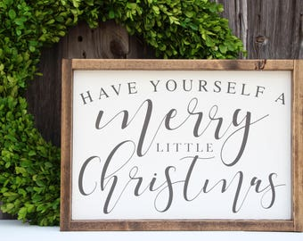 Have Yourself a Merry Little Christmas sign, Christmas wood sign, Painted wood sign, Holiday sign, Farmhouse decor, Christmas Decor