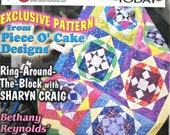 Quilt Works Today Magazine, February March 2004 Issue, Traditional Quilting Patterns Piece 'O Cake Pattern