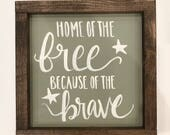 Home of the free, american decor sign