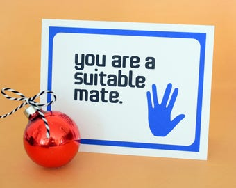 Handmade Greeting Card- Cut out hand- You are a suitable mate -  Nerd/ Trekkie inspired - blank inside- Anniversary/ Wedding/ Valeninte Card