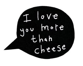 Funny Birthday Card, Funny Cheese Card, Cheese Birthday Card, I Love You More Than Cheese Card, Cheese Addict Card, I Love Cheese Card
