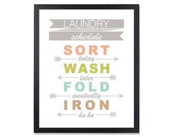 Laundry Schedule LAUNDRY Room Decor Laundry Sign Sort wash fold iron Laundry humor Laundry wall decor Laundry decor Laundry art printable