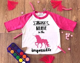 Girl Raglan Shirt,Baby Girl T-Shirt,Unicorn Gift,Believe in the Impossible Shirt,Girls Unicorn Shirts,Girl Birthday Shirt,Unicorn Party