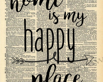 Home is my Happy Place - Vintage Dictionary Print