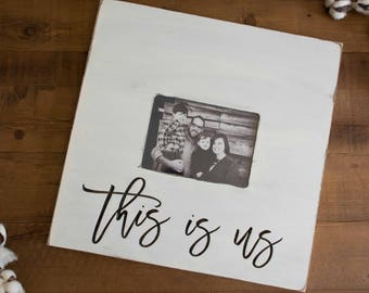 This is us picture frame, wood sign, family photo frame, custom, handmade, large picture frame, mothers day gift, Christmas gift
