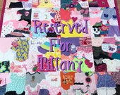 Memory Quilt ~ Reserved for Tiffany