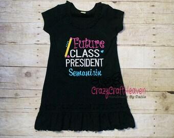 Back to School Dress, Future Class President , First day of school, First Grade, Preschool, PreK, 1st grade outfit, Preschool outfit
