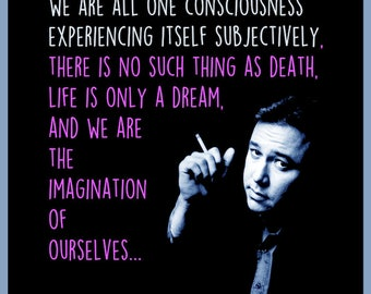 BILL HICKS Poster - We are all one consciousness - Full Colour collage art print.
