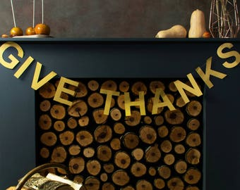 Give Thanks - Thanksgiving Garland - Give Thanks Banner - Thanksgiving Decor Ideas - Thanksgiving Banner - Give Thanks Sign - Fall Garland