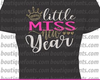 Little Miss New Year Svg Cut File - Instant Download