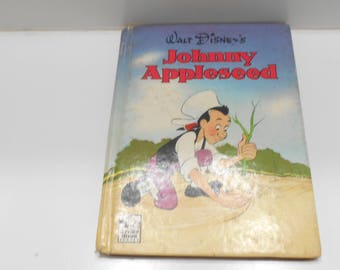 Vintage 1949 Copyright (17-A) Walt Disney's Story Hour Series, Johnny Appleseed, Whitman Publishing