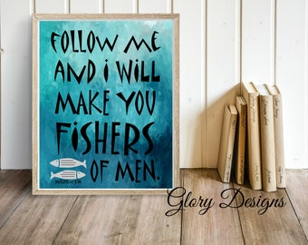 Printable, Follow me I will make you fishers of men printable, Bible verse, Scripture printable, Matthew 4:19, Fishing print, Church print